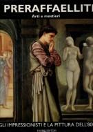 I PRERAFFAELLITI <SPAN>Arti e mestieri</Span> <span>Volume II</span>