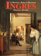 <span>Il ritorno a Roma di Monsieur</span> Ingres <span>Disegni e Pitture</span>