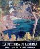 La Pittura in Liguria dal 1850 al Divisionismo