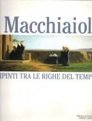 I Macchiaioli <span>Dipinti tra le righe del tempo</span>