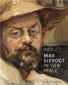 Max Slevogt in der Pfalz <span>Katalog der Max-Slevogt-Galerie in der Villa Ludwigshöhe bei Edenkoben</span>
