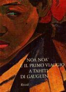 'Noa Noa' e il primo viaggio a Tahiti di Gauguin