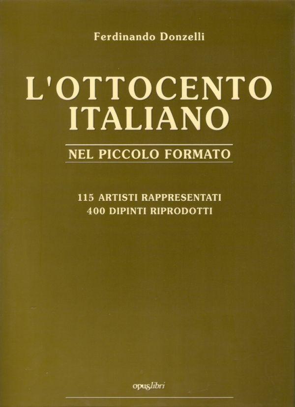L'Ottocento italiano nel piccolo formato Secondo Volume