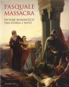 <h0>Pasquale Massacra <span><i>Pittore romantico tra storia e mito</i></span></h0>