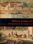 Pittura Lombarda <span>dal Romanticismo alla Scapigliatura</span>