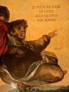 Le pitture nere di Goya alla quinta del sordo