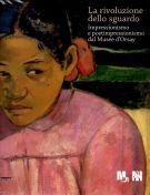 <h0>La rivoluzione dello sguardo <span><em>Impressionismo e postimpressionismo dal Musée d'Orsay</em></span></ho>