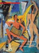 Scoperte e massacri <span>Ardengo Soffici e le avanguardie a Firenze</span>