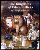 The Kingdoms of Edward Hicks