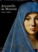 Antonello da Messina l'opera completa