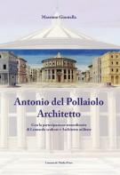 <h0>Antonio Del Pollaiolo architetto <span><i>Con la partecipazione straordinaria <span>di Leonardo scultore e Architetto militare</i></span></h0>