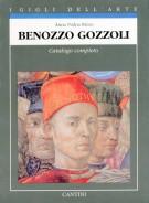 Benozzo Gozzoli Catalogo completo dei dipinti