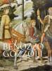Benozzo Gozzoli Un Pittore Insigne, 'Pratico di Grandissima Invenzione'