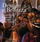 Denaro e Bellezza I banchieri, Botticelli e il rogo delle vanità