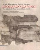 <h0>Leonardo da Vinci <span><i>La sala delle Asse del Castello Sforzesco <span>La diagnostica e il restauro del Monocromo</i></span></h0>