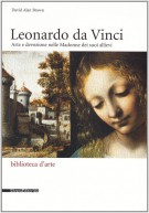 Leonardo da Vinci Arte e devozione nelle Madonne dei suoi allievi