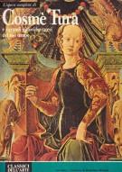 <span><i>L'Opera Completa di </i></span>Cosmè Tura</span> <span>e i grandi pittori ferraresi del suo tempo</Span>