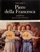<span><i>L'Opera Completa di </i></span>Piero della Francesca</span>