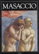 L'opera completa di  Masaccio e la Cappella Brancacci