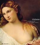 Tiziano <span>e il ritratto di corte da Raffaello ai Carracci</span>