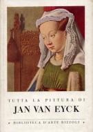 <span>Tutta la Pittura del </span>Jan Van Eyck