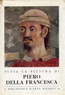 Tutta la Pittura di Piero della Francesca