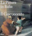 La pittura in Italia Il Cinquecento 2 Voll.