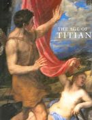 The Age of Titian <span>Venetian Renaissance Art from Scottish Collections</span>