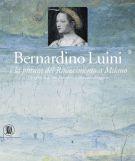 <h0>Bernardino Luini e la pittura del Rinascimento a Milano <span><i>Gli affreschi di San Maurizio al Monastero Maggiore</i></span></h0>