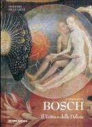 Bosch <span>Il Trittico delle Delizie</span>