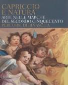 <h0>Capriccio e Natura <span><em>Arte nelle Marche del secondo Cinquecento <span>Percorsi di rinascita</em></span></h0>
