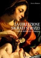 <h0>La Collezione Sacrati Strozzi <span><em>I dipinti restituiti a Ferrara</em></span></h0>