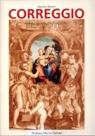 Correggio Tradotto <span>Fortuna di Antonio Allegri nella stampa di riproduzione <span>fra Cinquecento e Ottocento</Span>