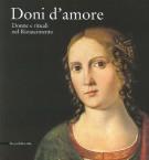 <h0>Doni d'amore <span><em>Donne e rituali nel Rinascimento</em></span></h0>