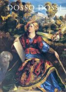 Dosso Dossi <span>Pittore di corte  a Ferrara nel Rinascimento</span>