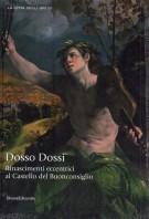 <h0>Dosso Dossi <span><em>Rinascimenti eccentrici al Castello del Buonconsiglio</em></span></h0>