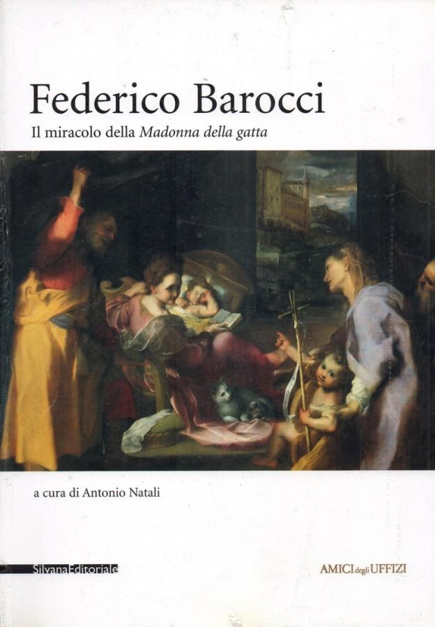 Federico Barocci Il miracolo della Madonna della gatta