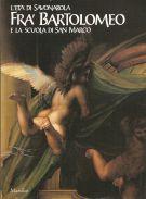 <span>L'età di Savonarola</Span> Frà Bartolomeo <span> e la scuola di San Marco</span>
