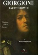 Giorgione da Castelfranco <span>L'Uomo, L'Artista, il Mito</span>