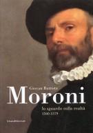 Giovan Battista Moroni Lo sguardo sulla realtà 1560-1579