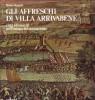 Gli affreschi di Villa Arrivabene Città ed eserciti nell'Europa del Cinquecento