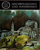 Hochrenaissance und manierismus <span>Kunst der Welt</Span>
