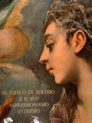 Il Greco di Toledo e il suo espressionismo estremo