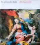 La pittura in Italia <span>Il Cinquecento