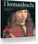 I leonardeschi<span> L'eredità di Leonardo in Lombardia</span>