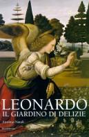 Leonardo <span>Il giardino di delizie</span>