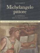 <span><i>L'Opera Completa di</i></span> Michelangelo Pittore</span>