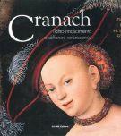 Lucas Cranach <span>L'altro Rinascimento. <span>A Different Renaissance</span>