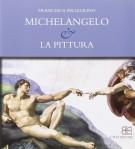 Michelangelo & la pittura