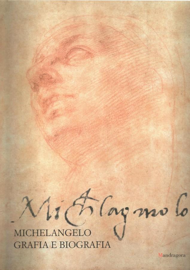 Michelangelo Grafia e Biografia (Brescia, 7 aprile-3 giugno 2001)
